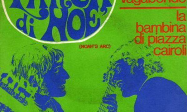 """L'Arca di Noè – """"Io e il vagabondo"""" 1969 (S.Rossi-Selmoco)"""