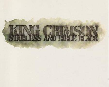 King Crimson – Starless and Bible Black (1974)